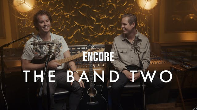 The Band Two - Encore