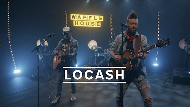LOCASH - Recorded Live for Tunies 2020