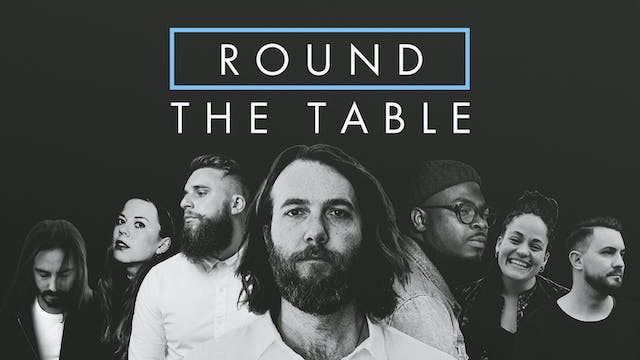 Round The Table - feat. John Mark McM...