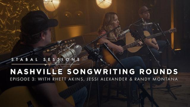 Nashville Songwriter Round 3 Rhett Akins, Jessi Alexander, Randy Montana