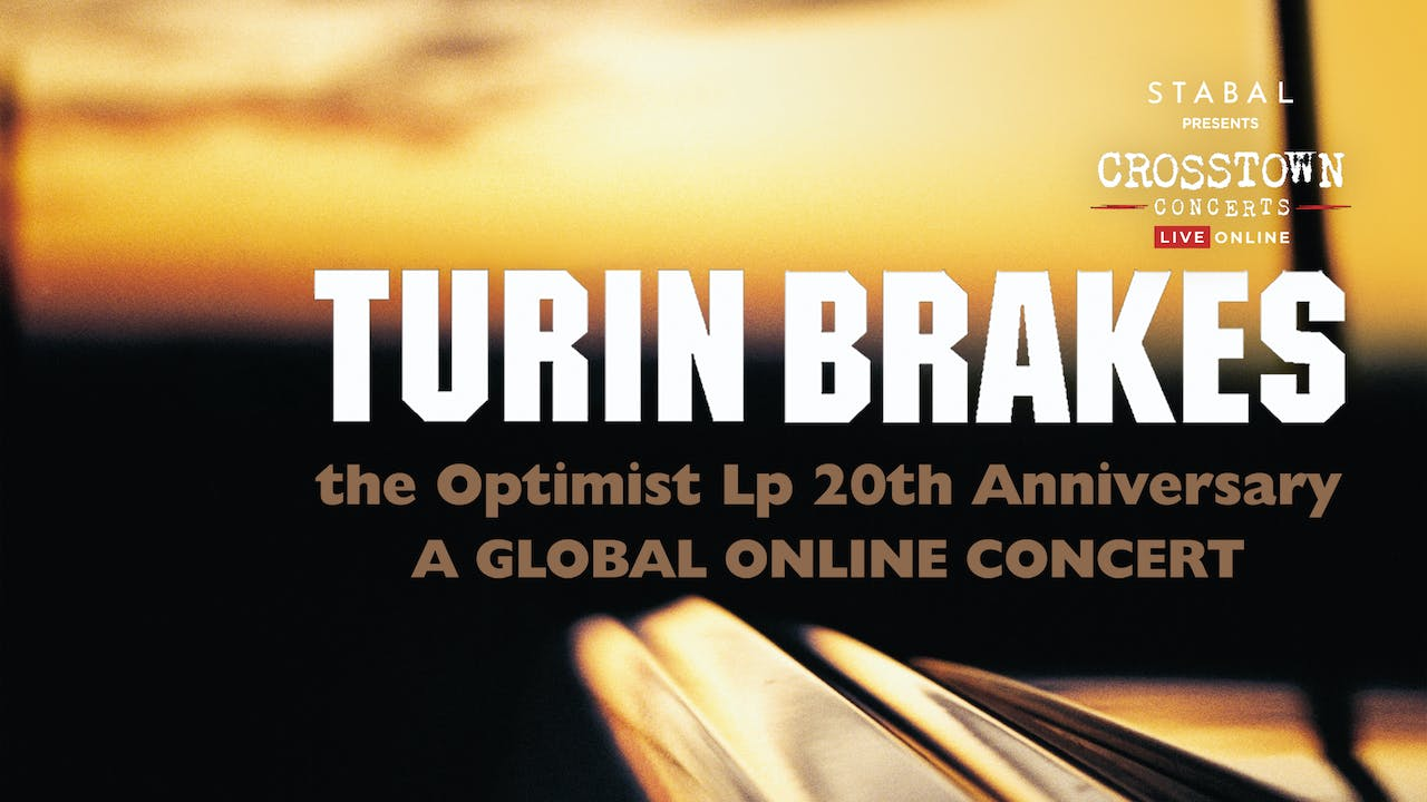 Turin Brakes - Live Online Deluxe