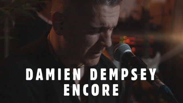 Damien Dempsey - Encore Performance