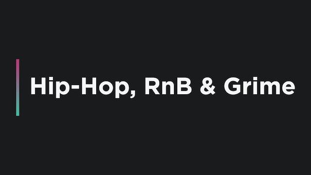 Hip-Hop / RnB / Grime