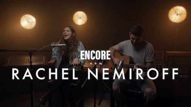 Rachael Nemiroff - Encore