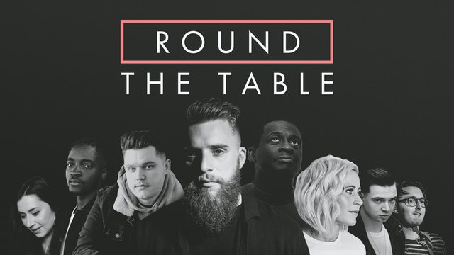 Round The Table - Ep. II