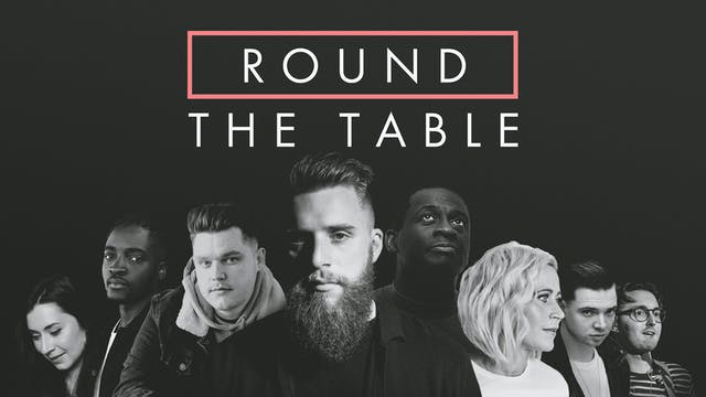 Round The Table | Episode 2 | Sacred ...