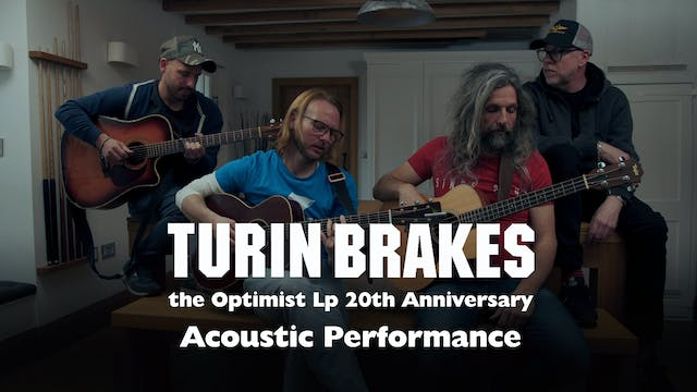 Turin Brakes | Acoustic Encore Perfor...