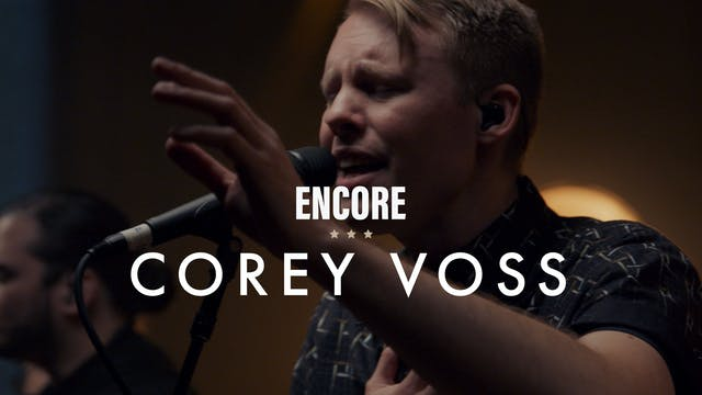 Corey Voss - Encore