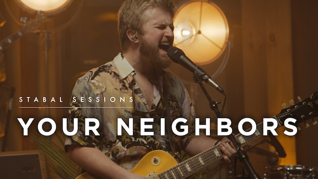 Your Neighbors - Live at Stabal Nashville