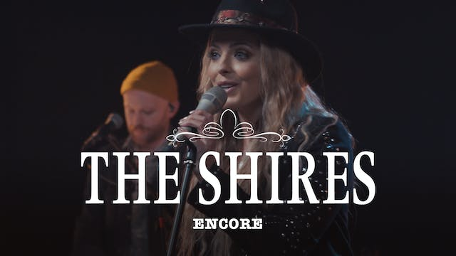 The Shires - Encore Performance