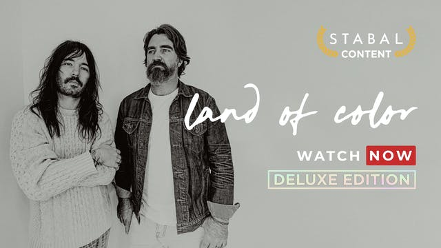 LAND OF COLOR - WATCH NOW DELUXE EDITION
