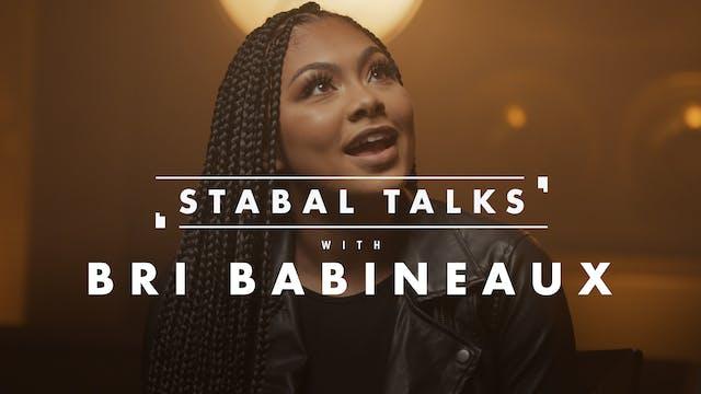 Stabal Talk - Bri Babineaux