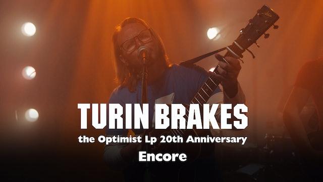 Turin Brakes | Encore Performance