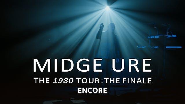 Midge Ure | The 1980 Tour: The Finale...