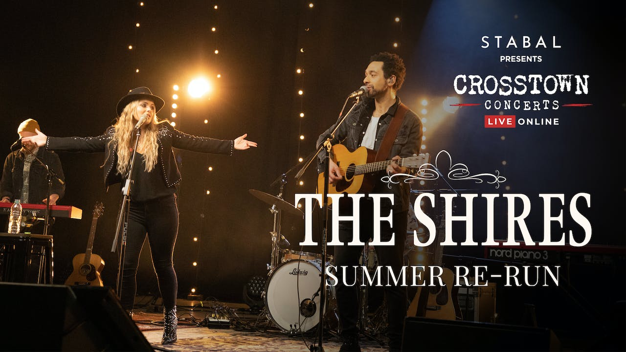 The Shires - Summer Re-run - Live Online Deluxe