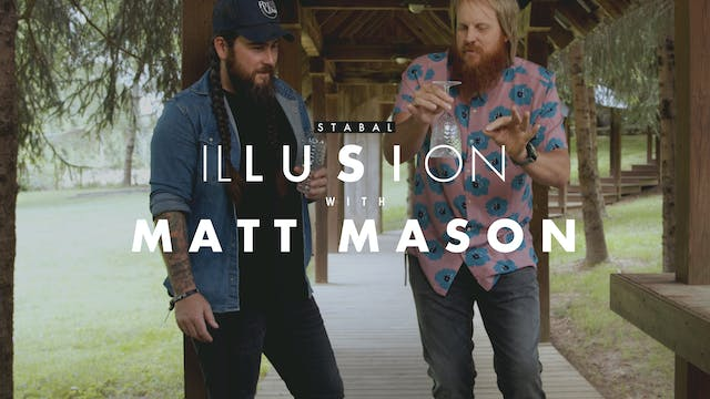 Stabal Illusion with Matt Mason
