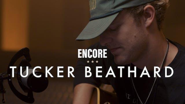 Tucker Beathard - Encore
