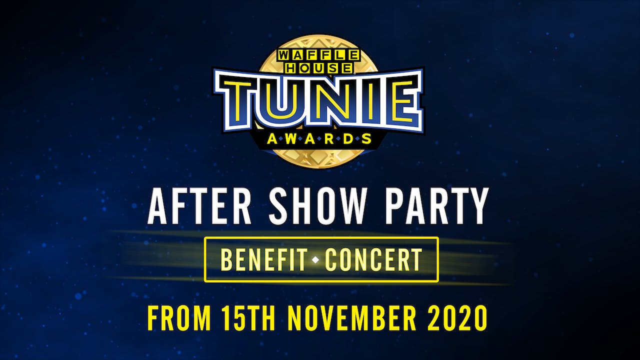 Tunies 2020: After Show Party Benefit Concert