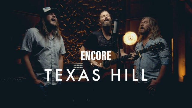 Texas Hill - Encore