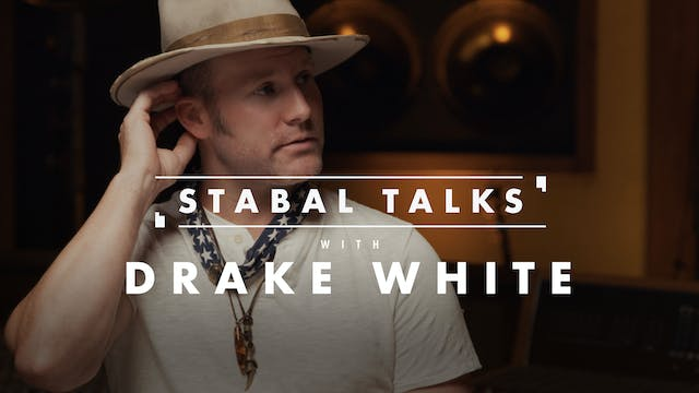 Stabal Talk with Drake White