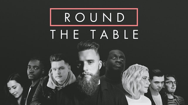 Round The Table Ep. II