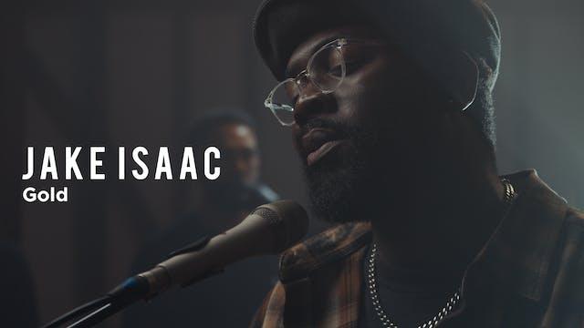 Jake Isaac | Gold | Song Story