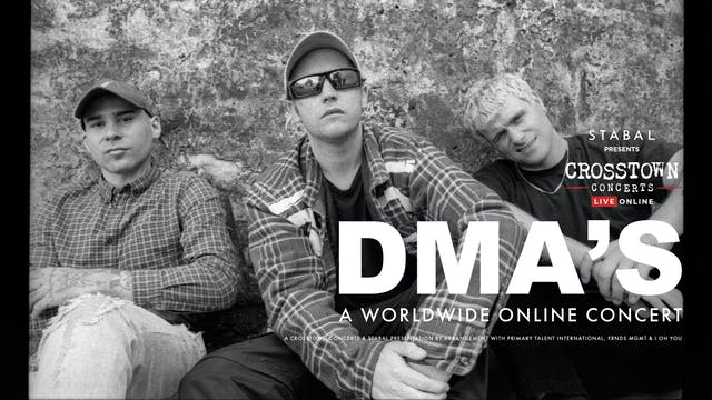 Stabal Presents: The DMAs - Live Online (BST)