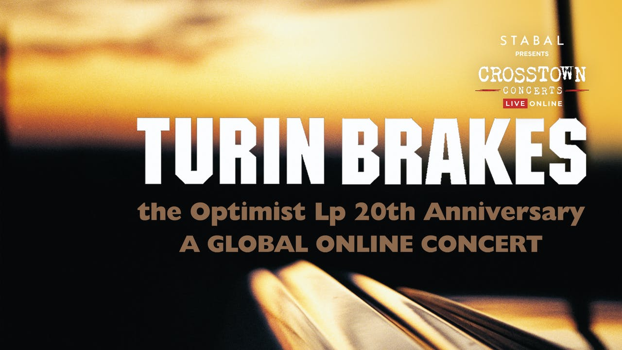Turin Brakes - Live Online