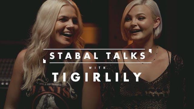 Stabal Talk with Tigirlily