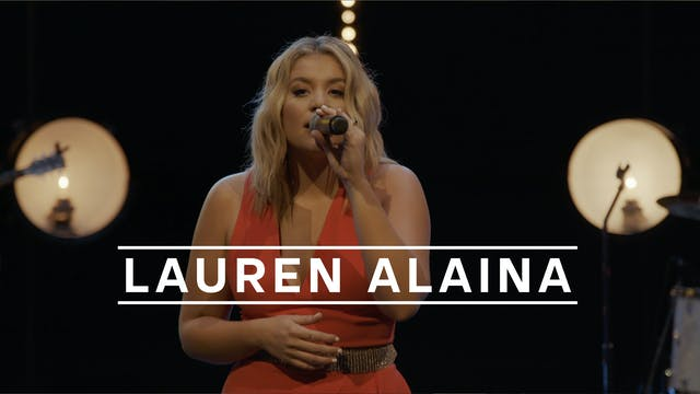 Lauren Alaina - Recorded Live for Tun...