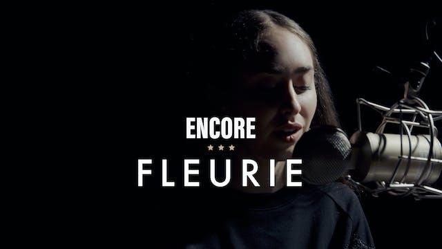 Fleurie - Encore Performance