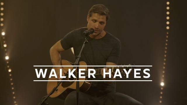Walker Hayes - Recorded Live for Tuni...