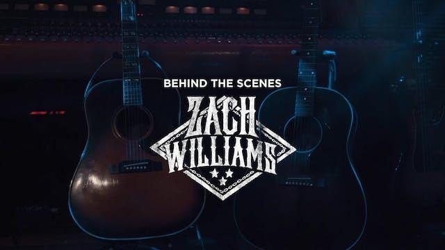 Zach Williams | Behind the Scenes | M...