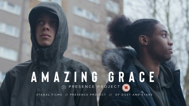 Presence Project - Amazing Grace