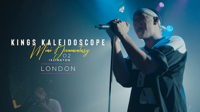 Kings Kaleidoscope | London | Mini Doc
