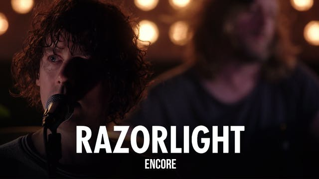 Razorlight - Encore Performance