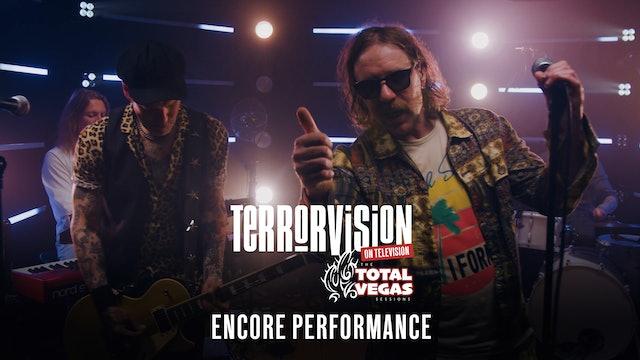 Terrorvision | On Television | Encore Performance