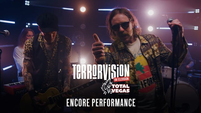 Terrorvision - Encore Performance