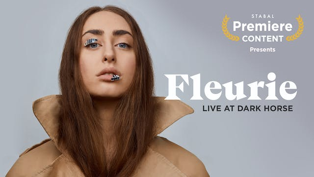 FLEURIE - SHOW ONLY