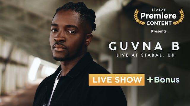 Guvna B - LIVE ONLINE + BONUS