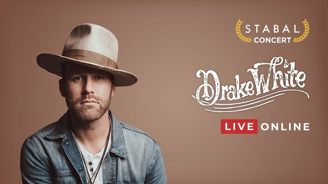 Stabal Presents: Drake White - Live Online Deluxe
