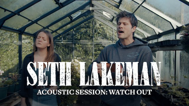 Seth Lakeman - Acoustic Session 'Watc...