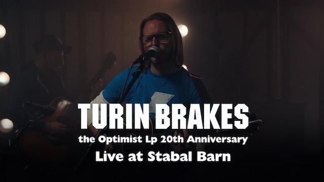 Turin Brakes | the Optimist Lp | Global Online Concert