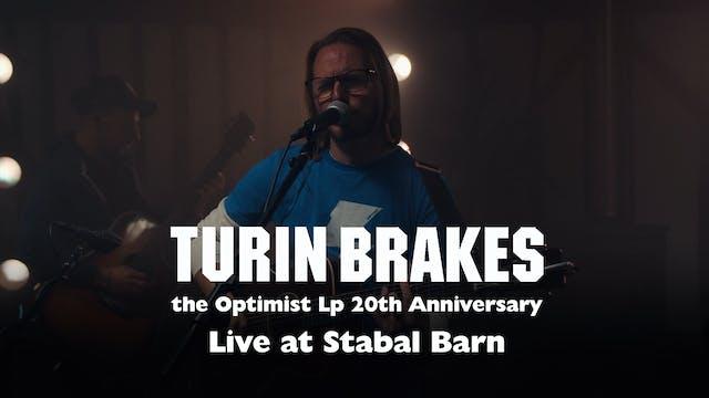 Turin Brakes - the Optimist Lp Global Online Concert