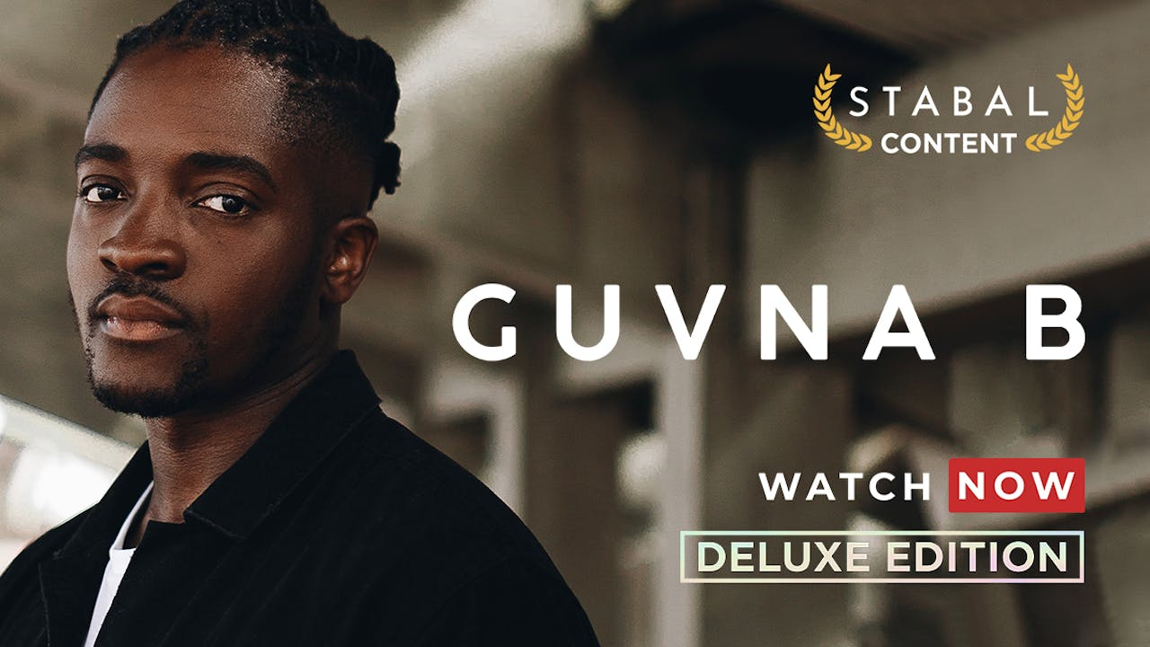 GUVNA B - WATCH NOW DELUXE EDITION 30 DAY PASS