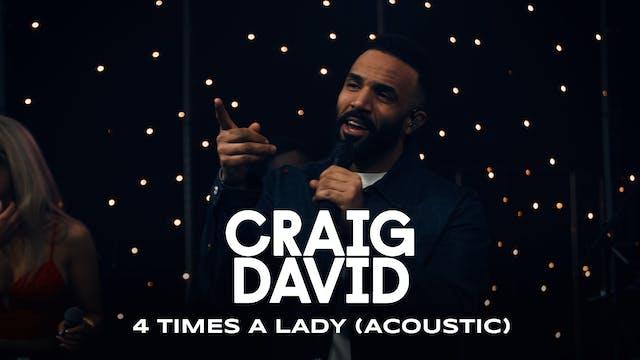 Craig David - Four Times A Lady