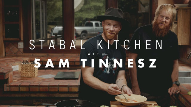 Stabal Kitchen with Sam Tinnesz