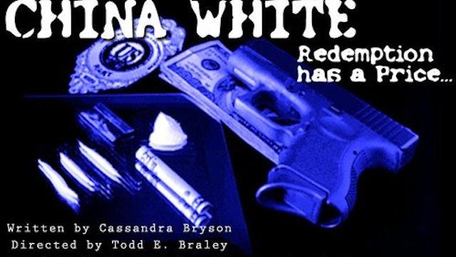 China White: Action