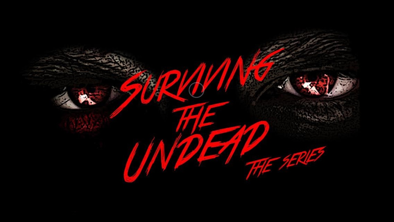 Surviving the Undead: Season 1