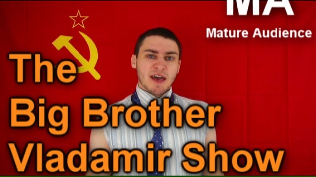 The Big Brother Vladamir Show LATEFLIX+ Exclusive!